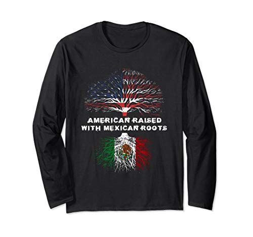 American Raised with Mexican Roots Mexico  Langarmshirt -
