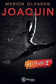 Joaquin (Attitude t. 2)