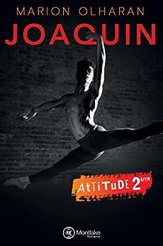 Joaquin (Attitude t. 2) par [Olharan, Marion]