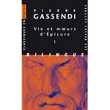 Vie et moeurs d'Epicure: Volume I & II