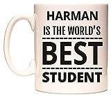 HARMAN IS THE WORLDS BEST STUDENT Becher von WeDoMugs