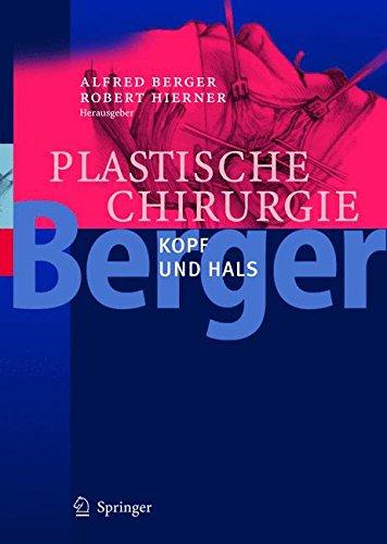 Moderne Plastische Chirurgie in vier Bänden.: Plastische Chirurgie: Kopf und Hals