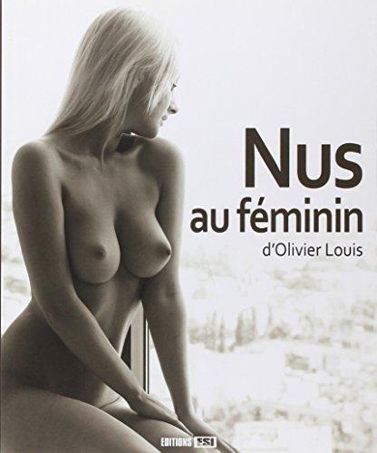 Nus au féminin par Olivier Louis