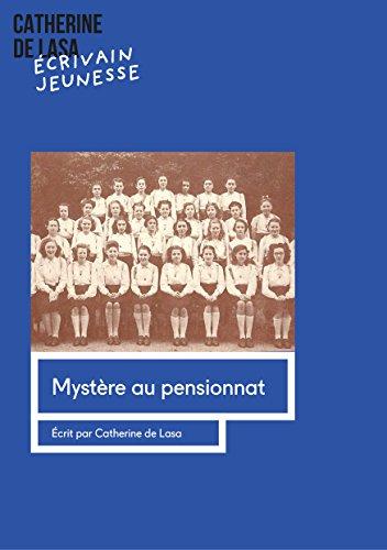 Couverture du livre Mystère au pensionnat