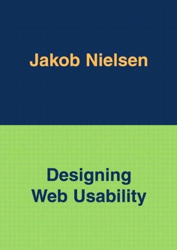 Designing Web Usability: The Practice of Simplicity por Jakob Nielsen
