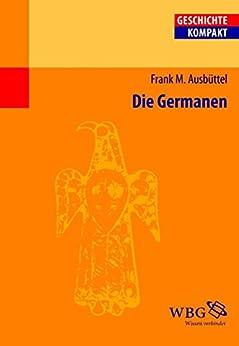 Die Germanen (Geschichte kompakt)