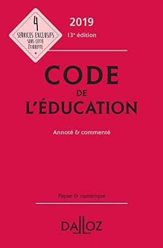 Code de l'éducation 2019, annoté et commenté - 13e éd.