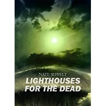 Lighthouses for the Dead (English Edition)