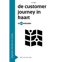 De customer journey in kaart in 60 minuten (60 minuten serie Book 24)