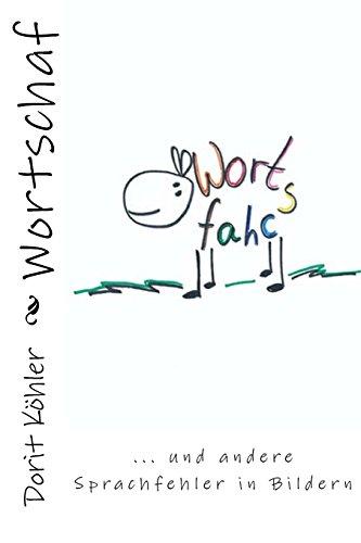 Wortschaf: Sprachfehler in Bildern