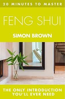 20 MINUTES TO MASTER ... FENG SHUI par [Brown, Simon]