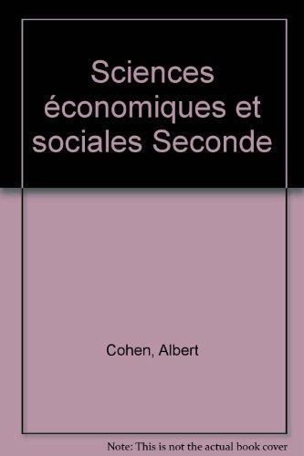 Sciences économiques et sociales, 2nde. Livre de l'élève