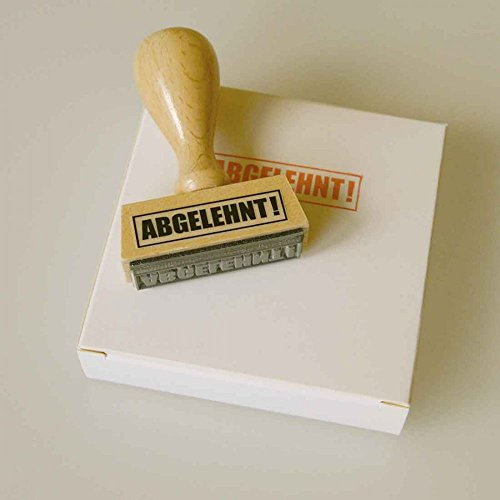 Stempel ABGELEHNT! Witziger Holz-Stempel aus Buchenholz.