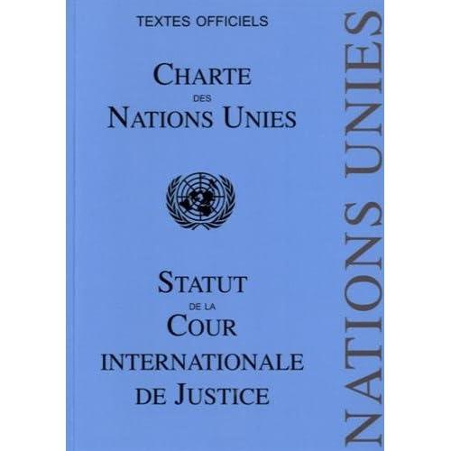 Charte des Nations Unies : Statut de la Cour Internationale de Justice
