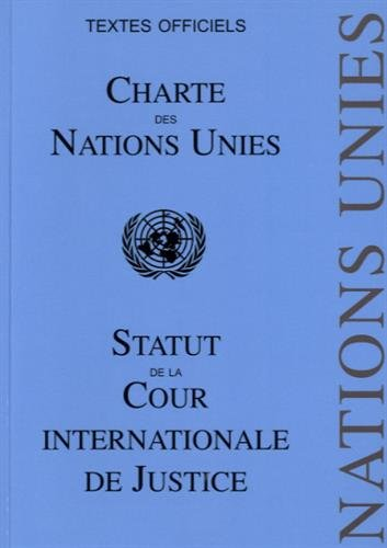 Charte des Nations Unies : Statut de la Cour Internationale de Justice par Pedone