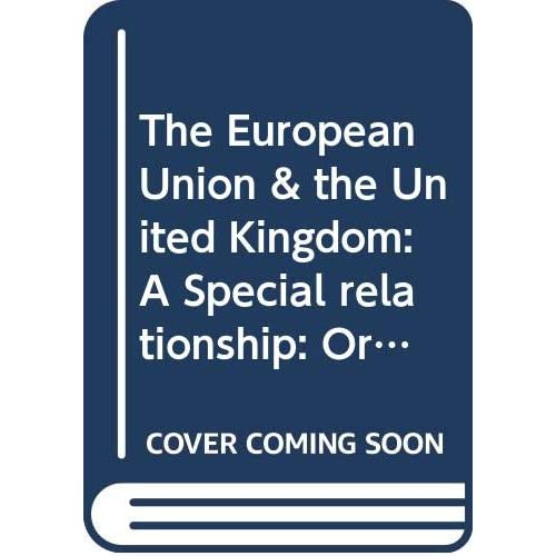 The European Union & the United Kingdom: A Special relationship: Origins and possible implications of Brexit