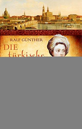 Die türkische Mätresse: Historischer Roman-Bestseller über Leben, Liebe und Intrigen am...