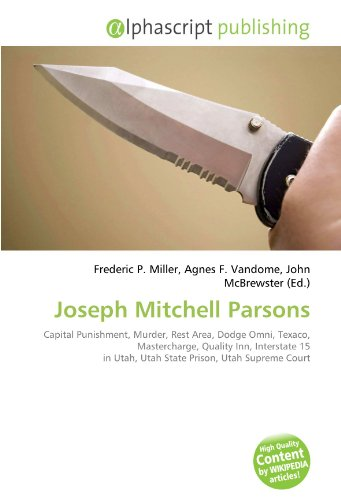 joseph-mitchell-parsons-capital-punishment-murder-rest-area-dodge-omni-texaco-mastercharge-quality-i