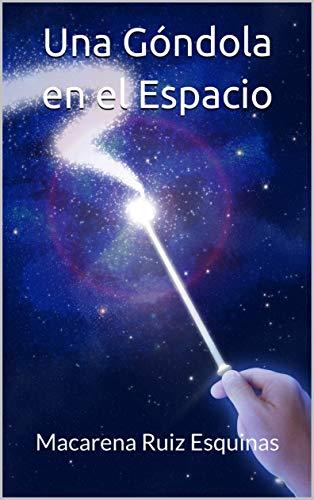 Una góndola en el espacio por Macarena Ruiz Esquinas