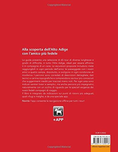 scaricare ebook gratis Alla scoperta dell'Alto Adige con l'amico più fedele. Escursioni a misura di cani, dalla Val Venosta alle Dolomiti. Con app PDF Epub