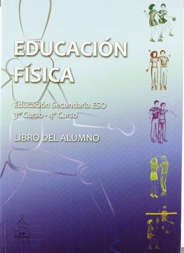 Educación física 3º y 4º curso libro del alumno 2º eso - edición 2011