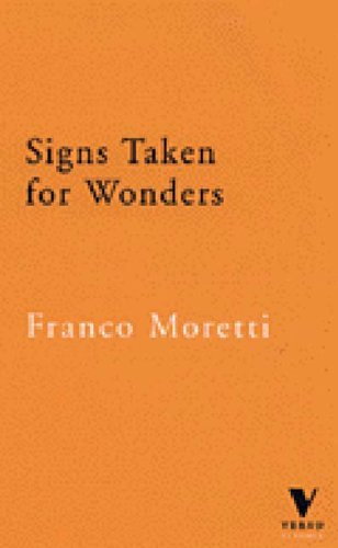 Signs Taken for Wonders: Essays in the Sociology of Literary Forms (Verso Classics) by Franco Moretti (1997-01-24)