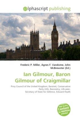 Ian Gilmour, Baron Gilmour of Craigmillar