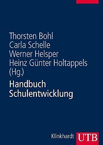 Handbuch Schulentwicklung: Theorie - Forschung - Praxis