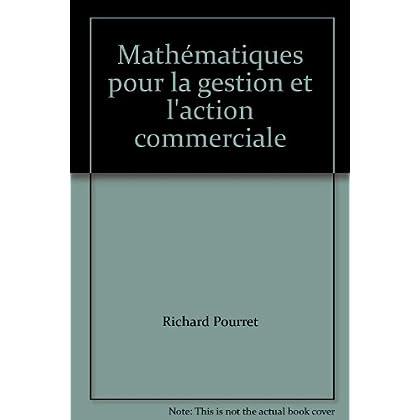 Mathématiques pour la gestion et l'action commerciale