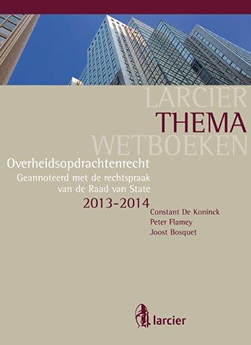 overheidsopdrachtenrecht-larcier-themawetboeken-dutch-edition