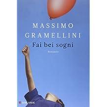 Fai bei sogni by Massimo Gramellini (2012-08-02)