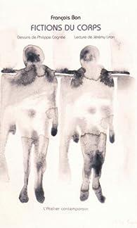 Fictions du corps par François Bon