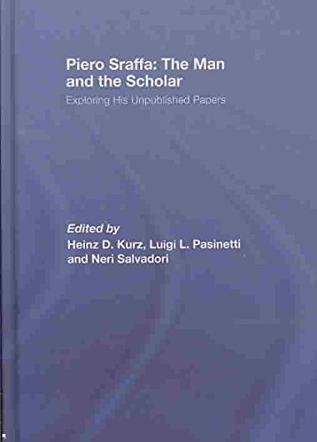 [(Piero Sraffa: The Man and the Scholar : Exploring His Unpublished Papers)] [Edited by Heinz D. Kurz ] published on (January, 2008)