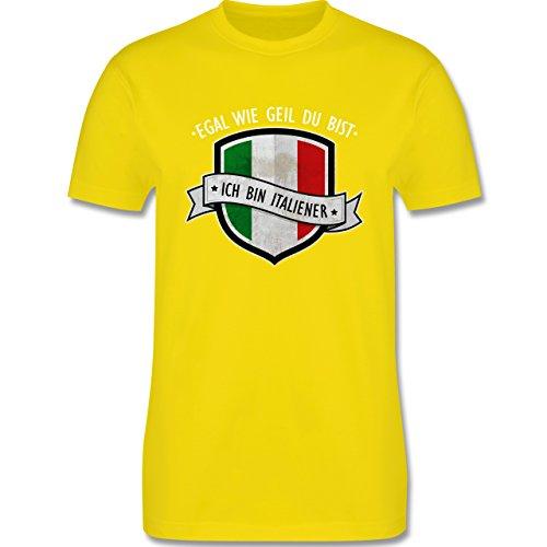 Shirtracer Länder - Egal wie Geil Du BIST - Ich Bin Italiener - Herren T-Shirt Rundhals Lemon Gelb