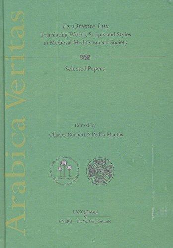 ex-oriente-lux-translating-words-scripts-and-styles-in-medieval-mediterranean-society-arabica-verita