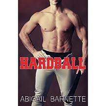 { HARDBALL } By Barnette, Abigail ( Author ) [ Mar - 2013 ] [ Paperback ]