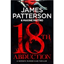 18th Abduction: (Women's Murder Club 18) (Women's Murder Club)