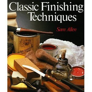 Classic Finishing Techniques by Sam Allen (1995-06-05)