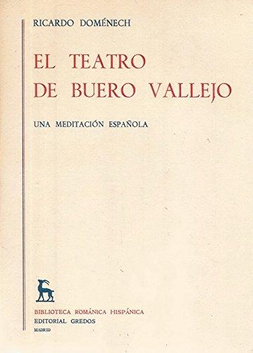 Teatro buero vallejo: Una meditación española (VARIOS GREDOS) por R. Domenech
