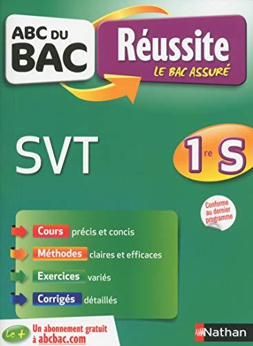 ABC du BAC Réussite SVT 1re S par Frédéric Lalevee, Isabelle Ratao