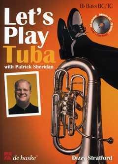 LET'S PLAY TUBA - arrangiert für TUBA in B - mit CD [Noten / Sheetmusic] Komponist: STRATFORD DIZZY