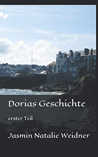 Dorias Geschichte: erster Teil (roinn tidé, Band 1)