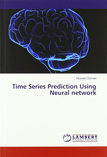 Time Series Prediction Using Neural network (Time Series, Neural Network)