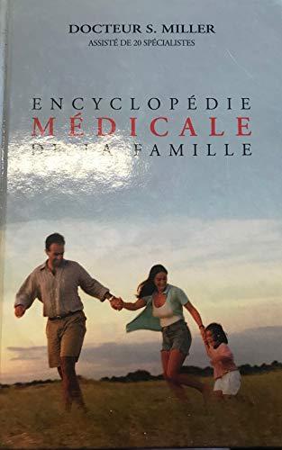 Symptômes et maladies : Encyclopédie médicale de la famille par Sigmund Stephen Miller