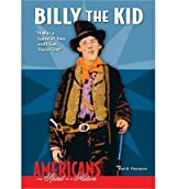 [( Billy the Kid: It Was a Game of Two and I Got There First )] [by: Paul B Thompson] [Apr-2010]