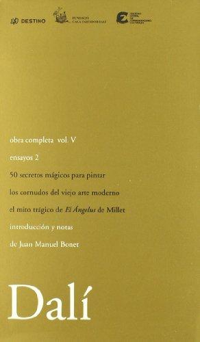 Obra completa. Vol. V - Ensayos, II: 5 (Obra completa Salvador Dalí)