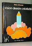 Vision, dessin, créativité - Mardaga - 12/12/1991