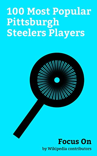 Focus On: 100 Most Popular Pittsburgh Steelers Players: Ben Roethlisberger, Michael Vick, Terry Bradshaw, Ed O'Neill, Antonio Brown, LeGarrette Blount, ... Webster, T. J. Watt, etc. (English Edition) Michael Vick-player