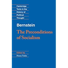 Bernstein: The Preconditions of Socialism (Cambridge Texts in the History of Political Thought)