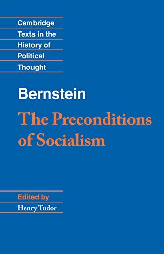 Bernstein: The Preconditions of Socialism (Cambridge Texts in the History of Political Thought) (English Edition)